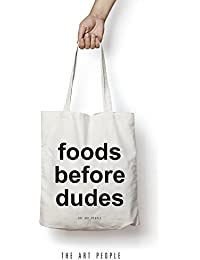 Foods Before Dudes Tote Bag Reusable Grocery Bag Machine Washable Canvas Shopping Bags With Long Handy Straps...