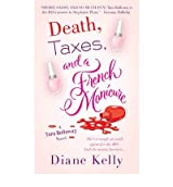 [(Death, Taxes and a French Manicure)] [by: Diane Kelly]