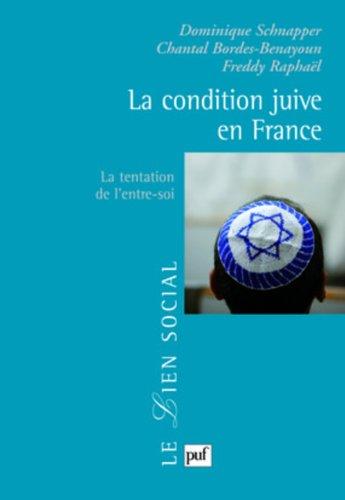 La condition juive en France : La tentation de l'entre-soi