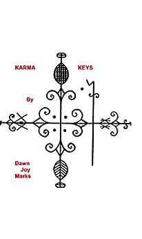 Karma Keys (English Edition) von [Marks, Dawn Joy]