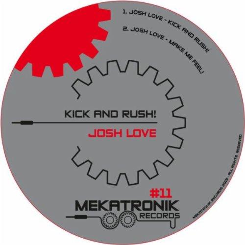 Kick and Rush (Original Mix)