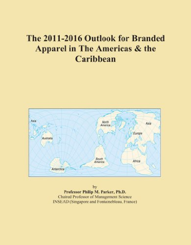 Caribbean Apparel (The 2011-2016 Outlook for Branded Apparel in The Americas & the Caribbean)