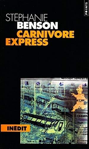 Carnivore express par Stéphanie Benson