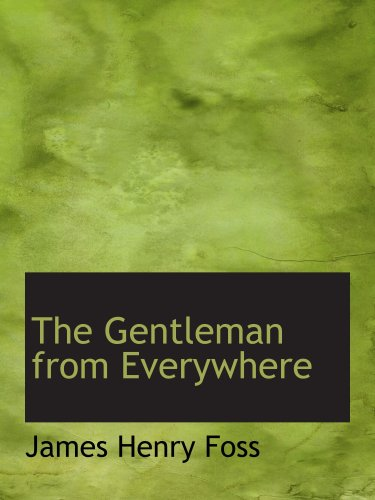 The Gentleman from Everywhere