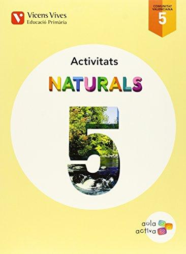 Naturals 5 Valencia Activitats (aula Activa) - 9788468215563