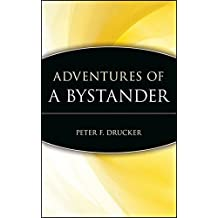 Adventures of a Bystander (Trailblazers: Rediscovering the Pioneers of Business)