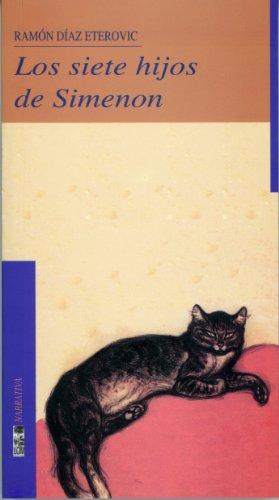 Siete hijos de Simenon, Los (Narrativa) (Spanish Edition)