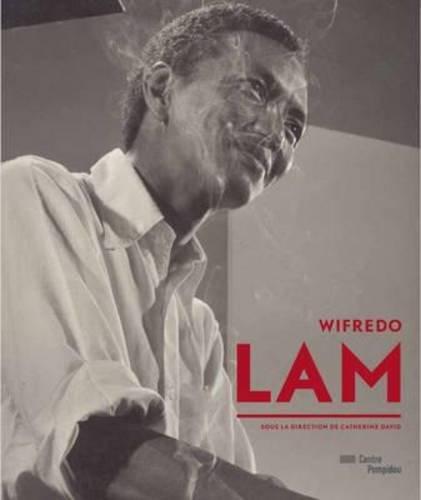 Wifredo Lam | Catalogue de l'exposition par Sous la direction de Catherine David