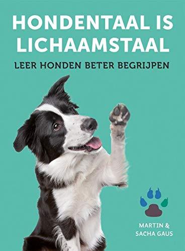 Hondentaal is lichaamstaal: Leer honden beter begrijpen
