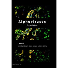Alphaviruses: Current Biology