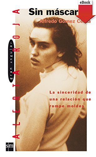 Sin máscara (Los libros de...) eBook: Alfredo Gómez Cerdá: Amazon ...