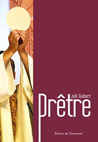 Prêtre par Joël Guibert