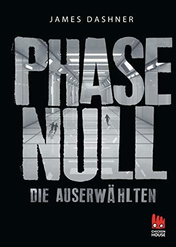 Die Auserwählten - Phase Null (Die Auserwählten - Maze Runner) -