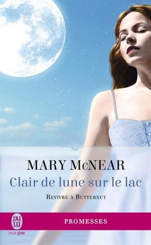 Revivre à Butternut, Tome 3 : Clair de lune sur le lac