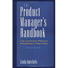 The Product Manager's Handbook, w. CD-ROM: The Complete Product Management Resource