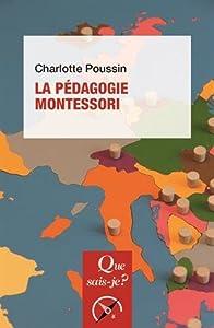 vignette de 'pédagogie Montessori (La) (Charlotte Poussin)'
