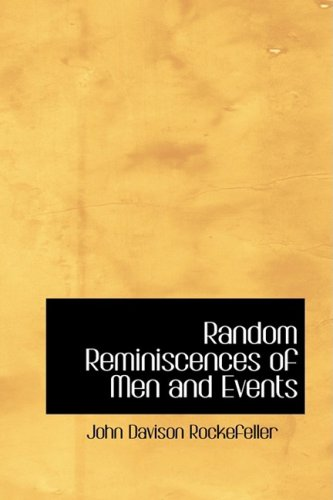 Random Reminiscences of Men and Events