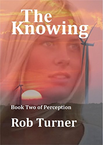 ebook: The Knowing: Book 2 of Perception (B01E2LKC96)