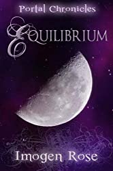 Equilibrium: Portal Chronicles Book Two by Imogen Rose (2010-07-14)