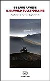Il diavolo sulle colline (Einaudi tascabili. Scrittori) (Italian Edition)