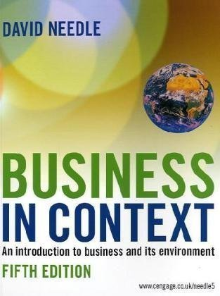 Business in Context by David Needle 5th (fifth) Edition (2010)