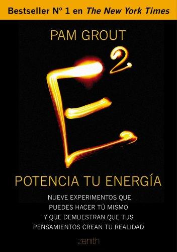 e-al-cuadrado-potencia-tu-energia-nueve-experimentos-que-puedes-hacer-tu-mismo-y-que-demuestran-que-