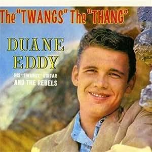 "The ""Twangs"" The ""Thang"""
