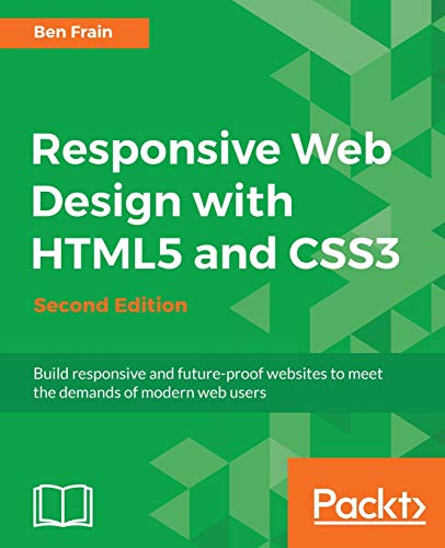 Responsive Web Design with HTML5 and CSS3 - Second Edition (English Edition) (Responsive Html)