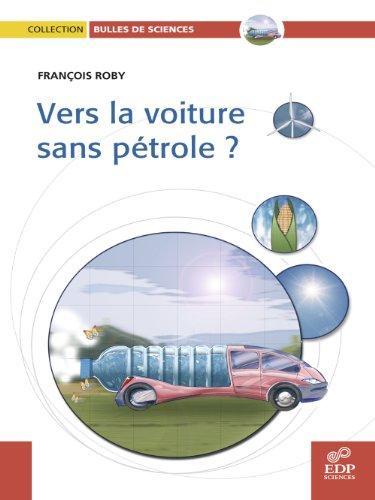 Vers la voiture sans pétrole? par François Roby
