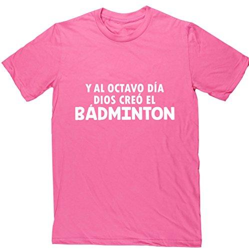 HippoWarehouse Y Al Octavo Día Dios Creó El Bádminton camiseta manga corta unisex