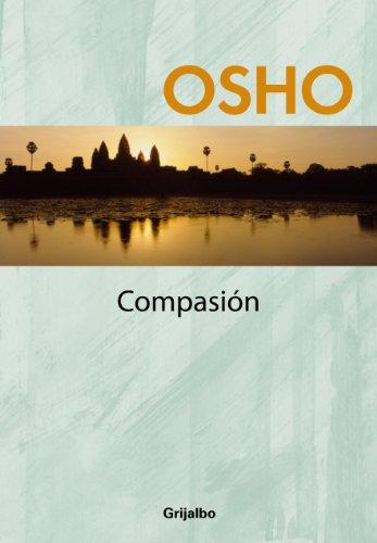 Compasión (Claves para una nueva forma de vivir) eBook: Osho ...