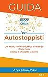 Guida blockchain per autostoppisti