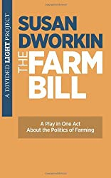 The Farm Bill: A Play in One Act
