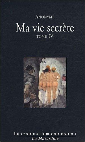 Ma vie secrte, Tome 4 : Volumes 7 et 8