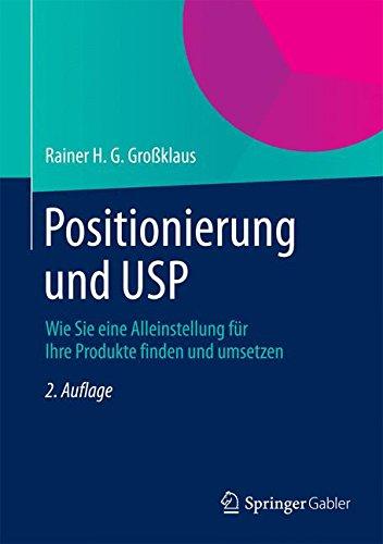 positionierung-und-usp-wie-sie-eine-alleinstellung-fur-ihre-produkte-finden-und-umsetzen