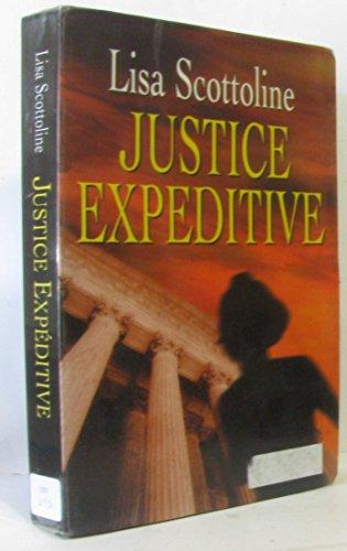Justice expéditive par Lisa Scottoline, Richard Crevier