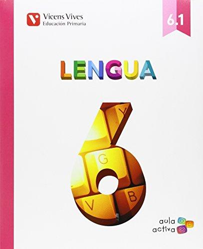 Lengua 6 (61 - 62 - 63) aula activa andalucia: 000001