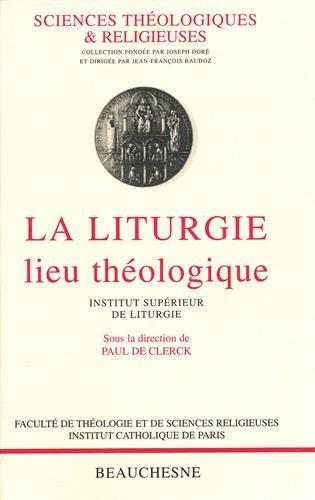 La liturgie, lieu théologique