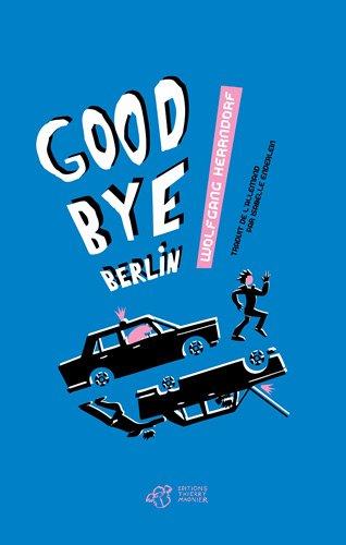 "<a href=""/node/10417"">Goodbye Berlin</a>"