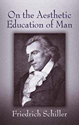 On the Aesthetic Education of Man (Dover Books on Western Philosophy)