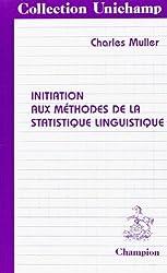 Initiation aux méthodes de la statistique linguistique