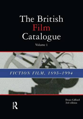 British Film Catalogue: Two Volume Set - The Fiction Film/The Non-Fiction Film