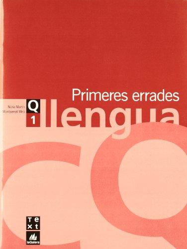 Quadern de llengua 1: Primeres errades (Q. LLENGUA CATALANA ESO) - 9788441202900