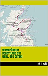 Womoführer: Schottland OST (inkl. GPS Daten)