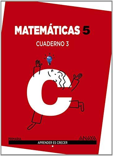 Matemáticas 5. Cuaderno 3 (Aprender es crecer) - 9788467864380