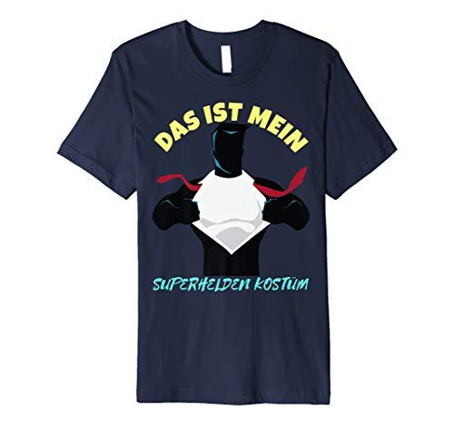 Das ist Mein Superhelden Kostüm Karneval T-Shirt ()