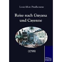 Reise nach Guyana und Cayenne (1799)