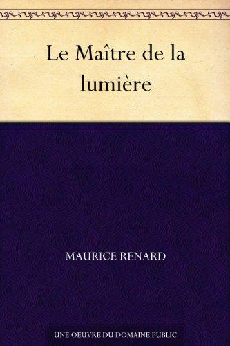 Couverture du livre Le Maître de la lumière