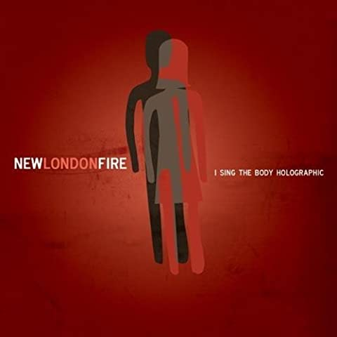 I Sing The Body Holographic By New London Fire