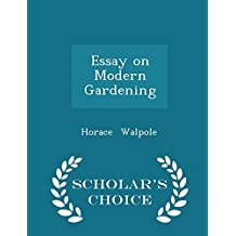 Essay on Modern Gardening - Scholar's Choice Edition
